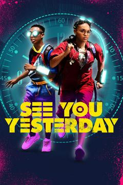 Best Adventure Movies of 2019 : See You Yesterday