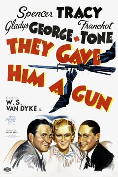Best Crime Movies of 1937 : They Gave Him a Gun