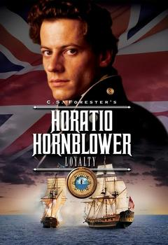 Best War Movies of 2003 : Hornblower: Loyalty