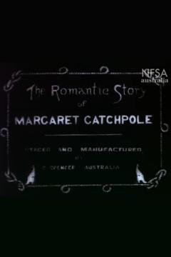 Best Adventure Movies of 1911 : The Romantic Story of Margaret Catchpole