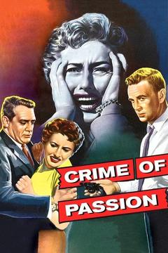 Best Thriller Movies of 1956 : Crime of Passion