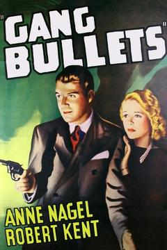 Best Thriller Movies of 1938 : Gang Bullets