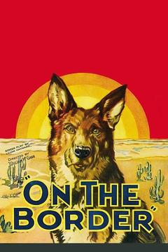 Best Family Movies of 1930 : On the Border