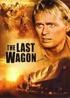 Best Western Movies of 1956 : The Last Wagon