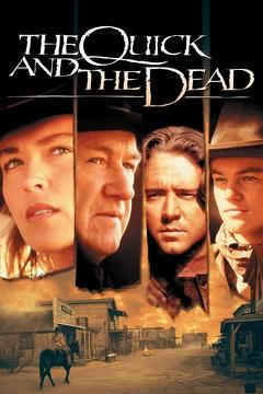 Best Action Movies of 1995 : The Quick and the Dead