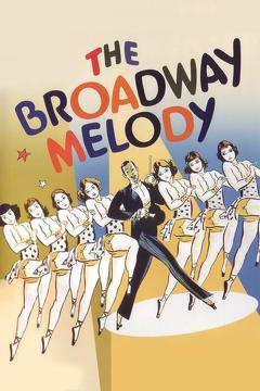 Best Romance Movies of 1929 : The Broadway Melody