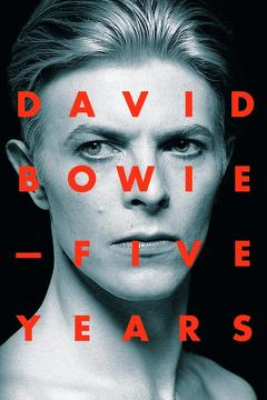 Best Music Movies of 2013 : David Bowie: Five Years