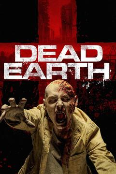 Best Thriller Movies of This Year: Dead Earth