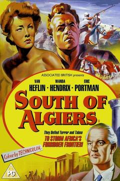 Best Adventure Movies of 1953 : South of Algiers