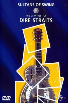 Best Music Movies of 1998 : Sultans of Swing: The Very Best of Dire Straits