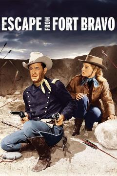 Best Western Movies of 1953 : Escape from Fort Bravo