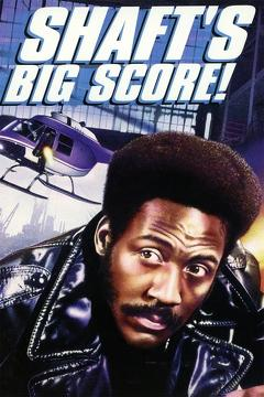 Best Adventure Movies of 1972 : Shaft's Big Score!