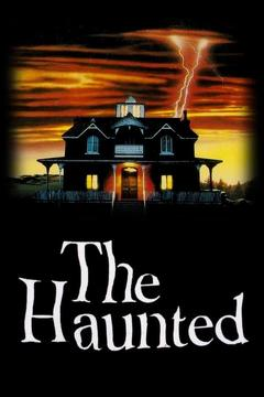 Best Mystery Movies of 1991 : The Haunted