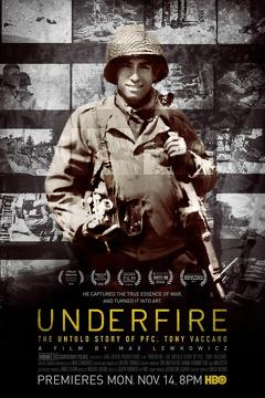 Best War Movies of 2016 : Underfire: The Untold Story of Pfc. Tony Vaccaro