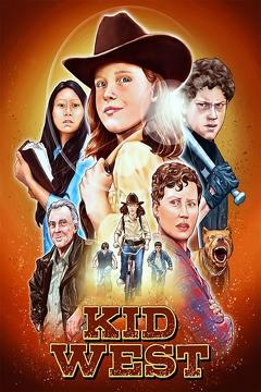 Best Western Movies of 2017 : Kid West