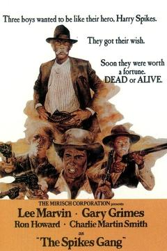 Best Western Movies of 1974 : The Spikes Gang