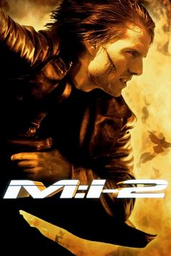 Best Action Movies of 2000 : Mission: Impossible II