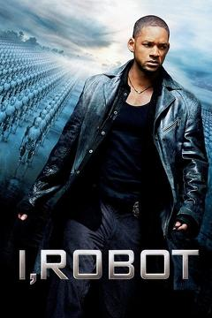Best Science Fiction Movies of 2004 : I, Robot
