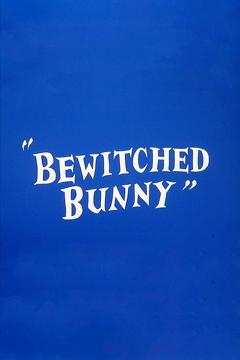 Best Comedy Movies of 1954 : Bewitched Bunny