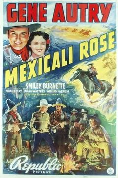 Best Music Movies of 1939 : Mexicali Rose
