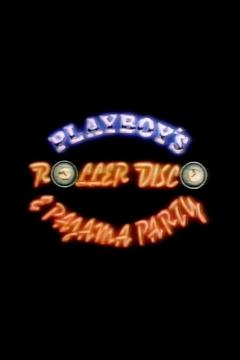 Best Music Movies of 1979 : Playboy's Roller Disco & Pajama Party