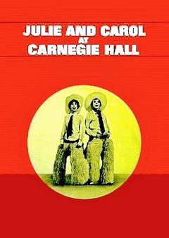 Best Music Movies of 1962 : Julie and Carol at Carnegie Hall