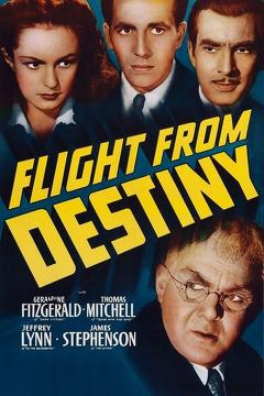 Best Crime Movies of 1941 : Flight from Destiny
