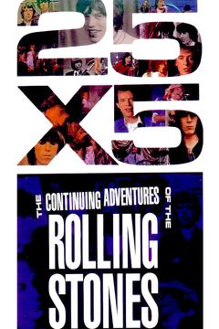 Best Documentary Movies of 1993 : The Rolling Stones: 25x5 - The Continuing Adventures of The Rolling Stones