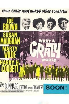 Best Music Movies of 1963 : What a Crazy World