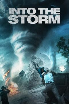 Best Thriller Movies of 2014 : Into the Storm