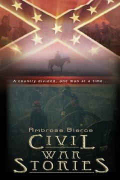 Best Western Movies of 2006 : Ambrose Bierce: Civil War Stories