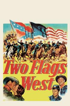 Best War Movies of 1950 : Two Flags West