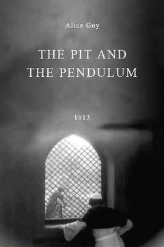 Best Horror Movies of 1913 : The Pit and the Pendulum