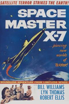 Best Science Fiction Movies of 1958 : Space Master X-7