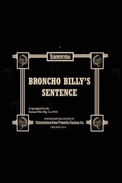Best Western Movies of 1915 : Broncho Billy's Sentence