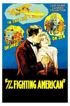 Best Adventure Movies of 1924 : The Fighting American