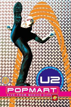 Best Music Movies of 1997 : U2 - Popmart: Live from Mexico City