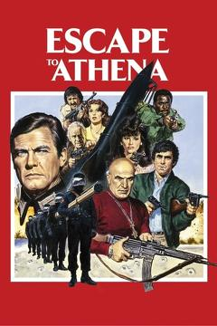 Best War Movies of 1979 : Escape to Athena