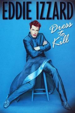 Best Documentary Movies of 1999 : Eddie Izzard: Dress to Kill