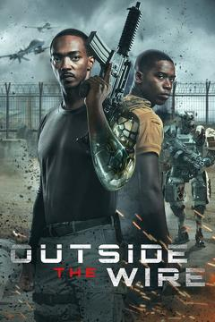 Best Science Fiction Movies of This Year: Outside the Wire