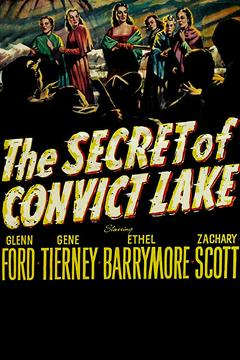 Best Western Movies of 1951 : The Secret of Convict Lake