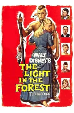 Best Adventure Movies of 1958 : The Light in the Forest
