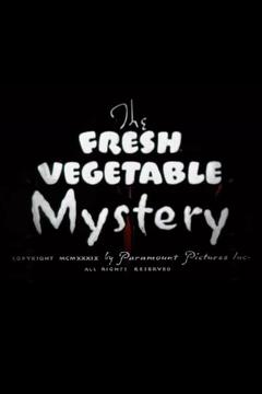 Best Animation Movies of 1939 : The Fresh Vegetable Mystery