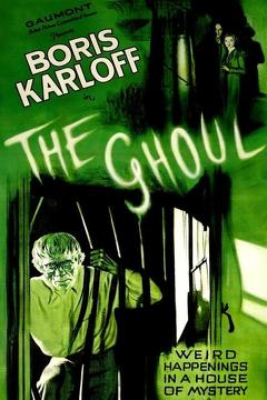 Best Horror Movies of 1933 : The Ghoul