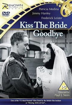 Best Romance Movies of 1945 : Kiss the Bride Goodbye