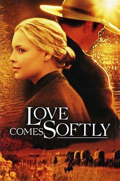 Best Tv Movie Movies of 2003 : Love Comes Softly