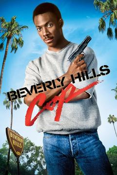 Best Comedy Movies of 1984 : Beverly Hills Cop