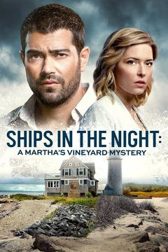 Best Mystery Movies of This Year: Ships in the Night: A Martha's Vineyard Mystery