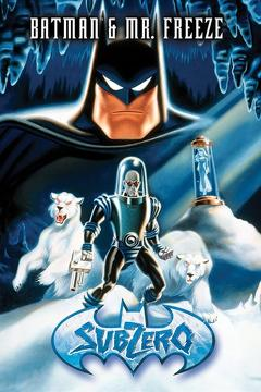 Best Family Movies of 1998 : Batman & Mr. Freeze: SubZero