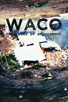 Best Documentary Movies of 1997 : Waco: The Rules of Engagement
